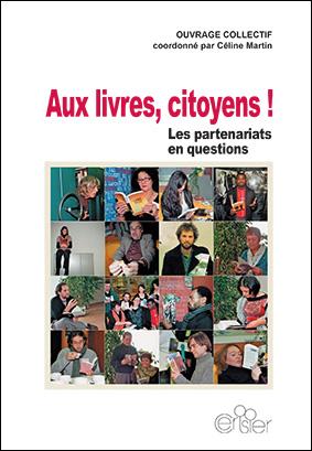 Aux livres, Citoyens ! Les partenariats en questions